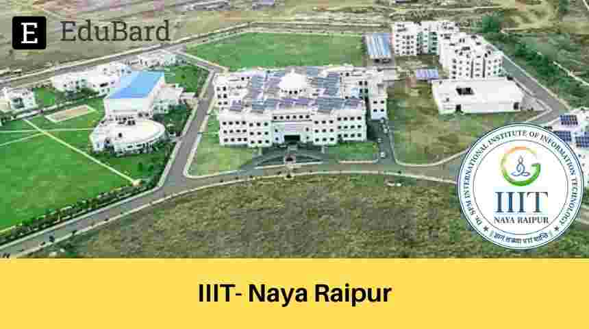 IIIT Naya Raipur | Outreach Internship Programme | Stipend | Certification | Apply Now