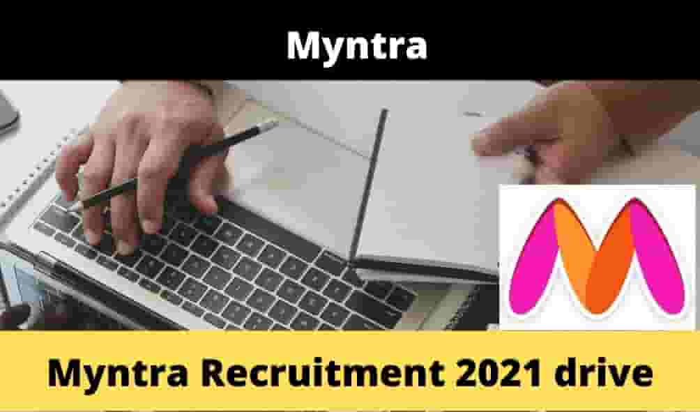 Myntra Recruitment 2021 drive, Apply Now