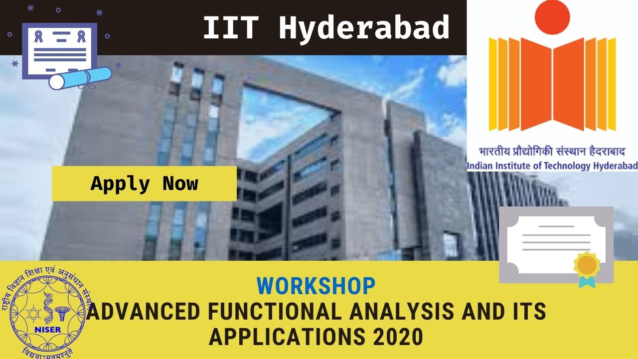IIT Hyderabad: Workshop on Advanced Functional Analysis and its Applications 2020
