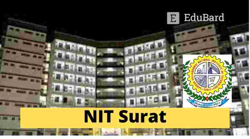 SVNIT Surat- Applications Invited for Ph.D. Admission, Apply by June 4, 2021