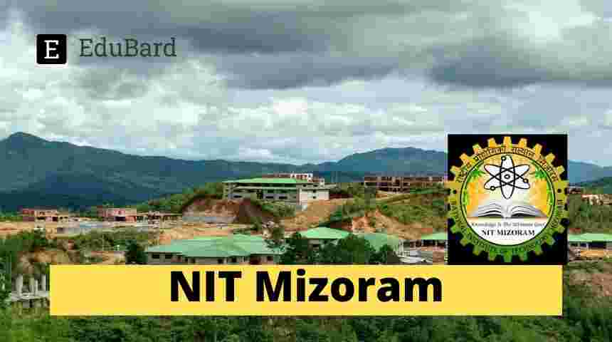NIT Mizoram- Applications invited for JRF Position, 31,000/- + HRA p.m.; Apply by May 14, 2021