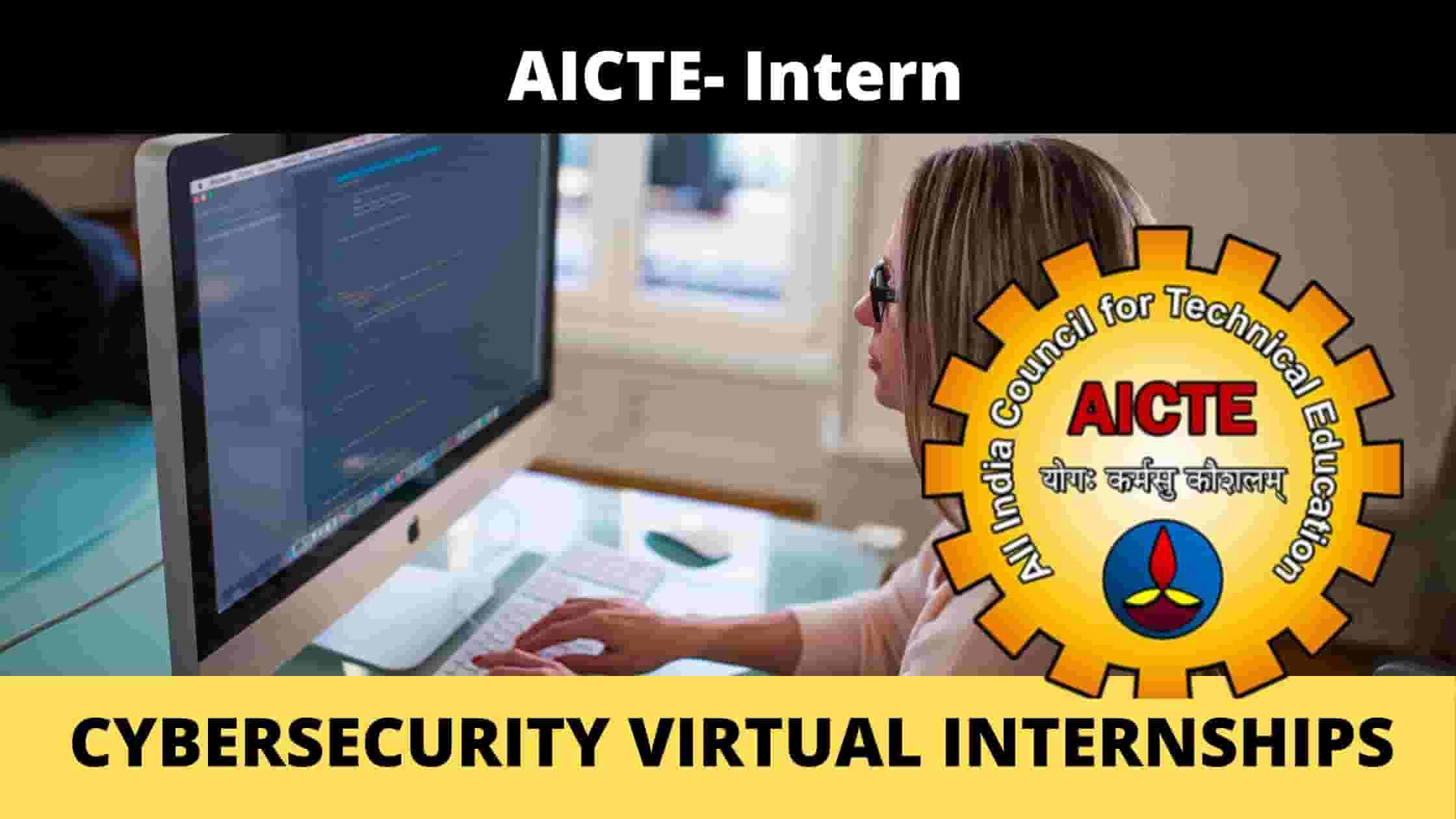 Cyber-Security Virtual Internships- AICTE and CISCO | Stipend