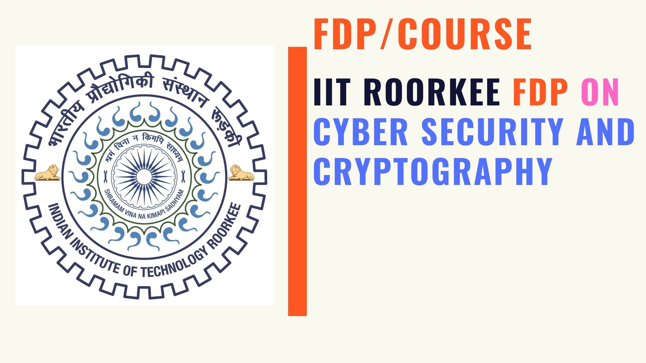 IIT Roorkee FDP Cyber Security and Cryptography Online Short Course 2020