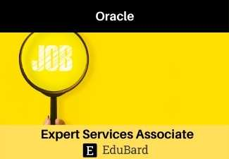 Oracle is hiring Expert Services Associate | Apply Now | Freshers Job