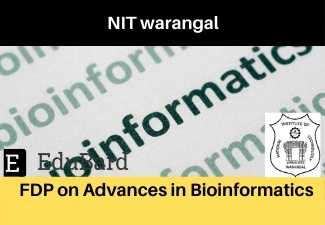 NIT Warangal FDP on Advances in Bioinformatics