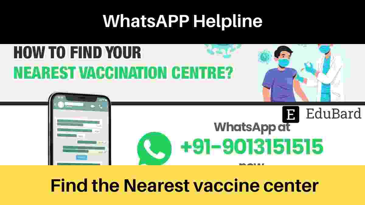 Find the Nearest vaccine center using Whatsapp, Text on Government helpline without saving it