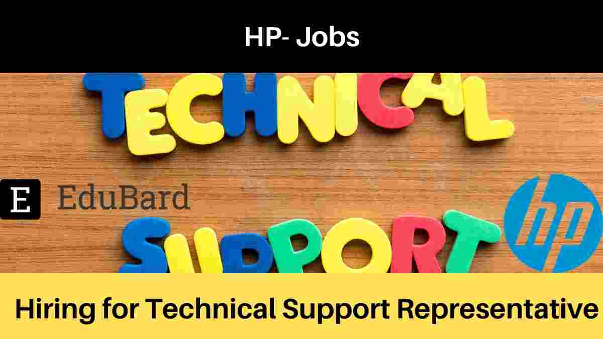 HP is hiring Technical Support Representative, Salary [Apply Now]