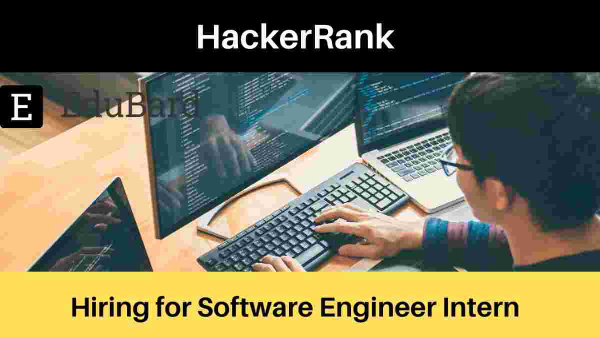 HackerRank hiring for Software Engineer Intern, Full-time, Apply Now