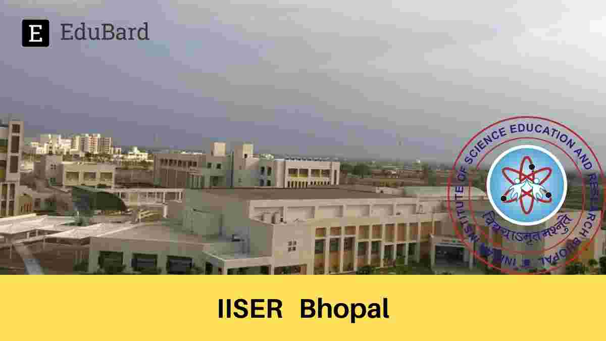 IISER Bhopal- Online Summer Internship Program 2021, Apply by May 10, 2021