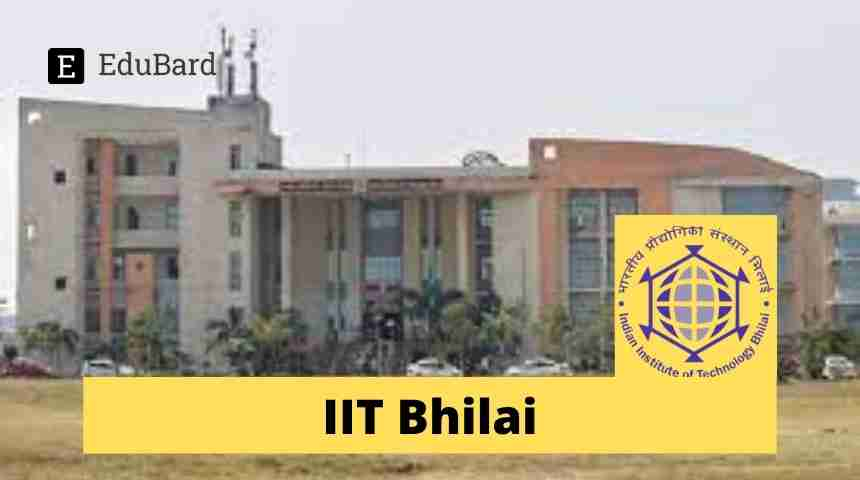 IIT Bhilai- Applications invited for JRF Position, 31,000/- p.m.; Apply by May 21st, 2021