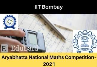 Aryabhatta National Maths Competition–2021|  IIT Bombay | Certification | Apply before 20th May 2021| Prizes worth 1.5 Lakhs