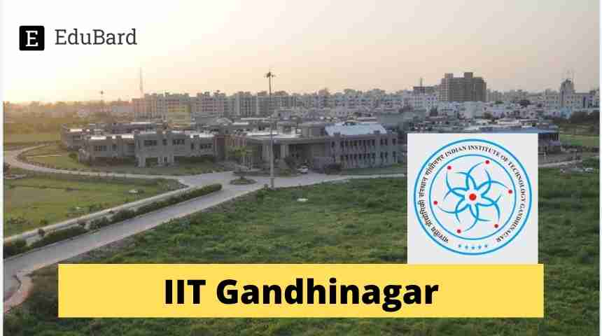 IIT Gandhinagar Early-Career Fellowship | 1,00,000/- per month, Apply Now