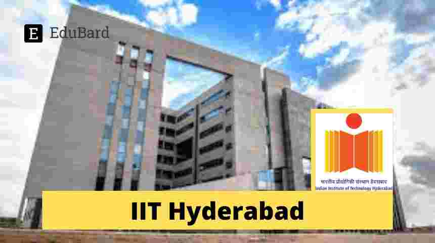 IIT Hyderabad invites application for R&D Project: Walk-in-Interview for RA Position