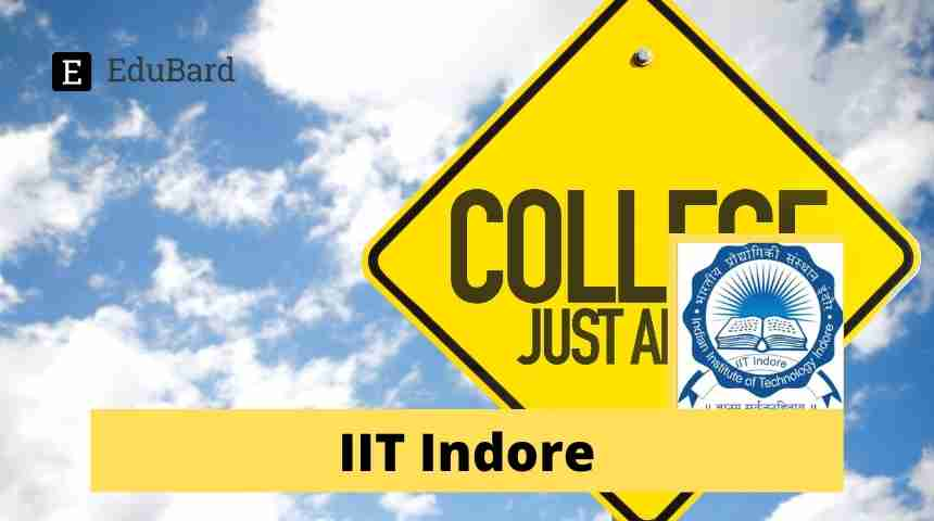 IIT Indore- Applications invited for JRF position, 30,000/- p.m.; Apply by 30th April 2021