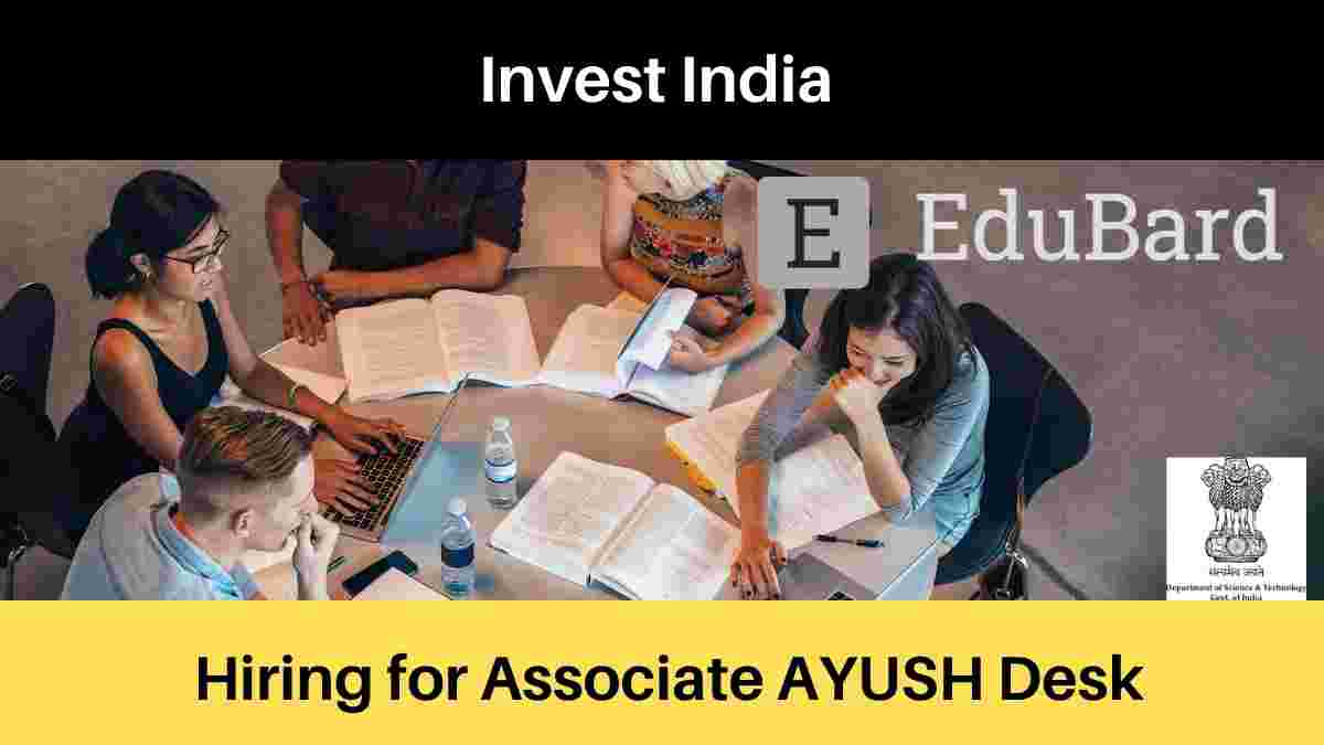 Invest India hiring for Associate AYUSH Desk | Government of India | Salary [Apply Now]