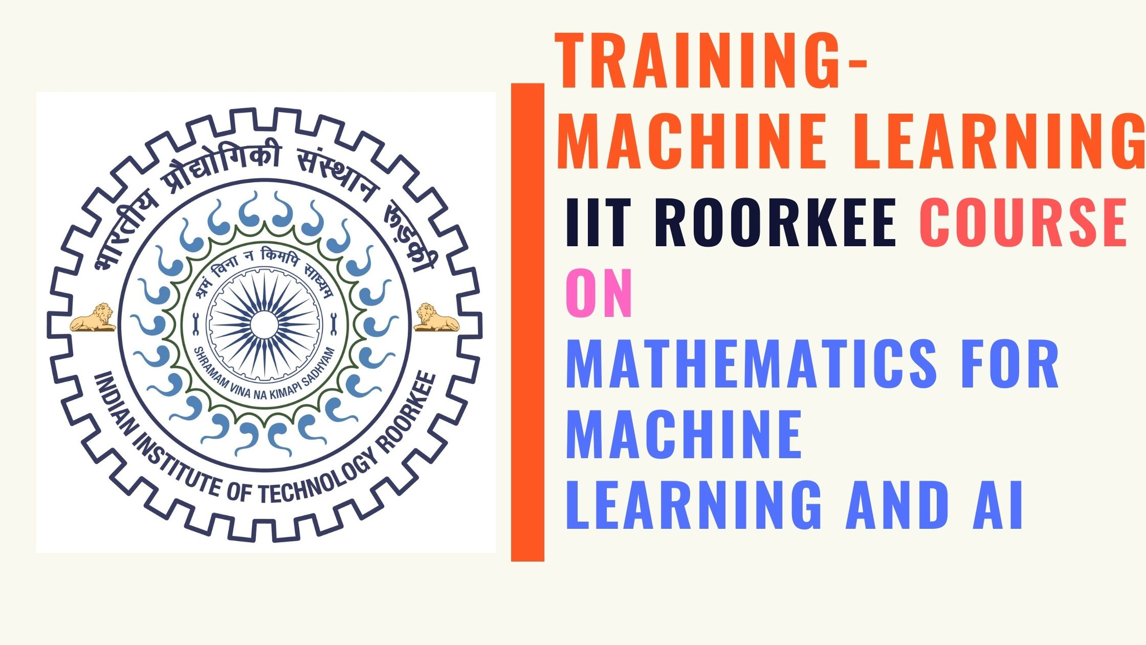 IIT Roorkee  Mathematics for Machine Learning and AI Training Programme online