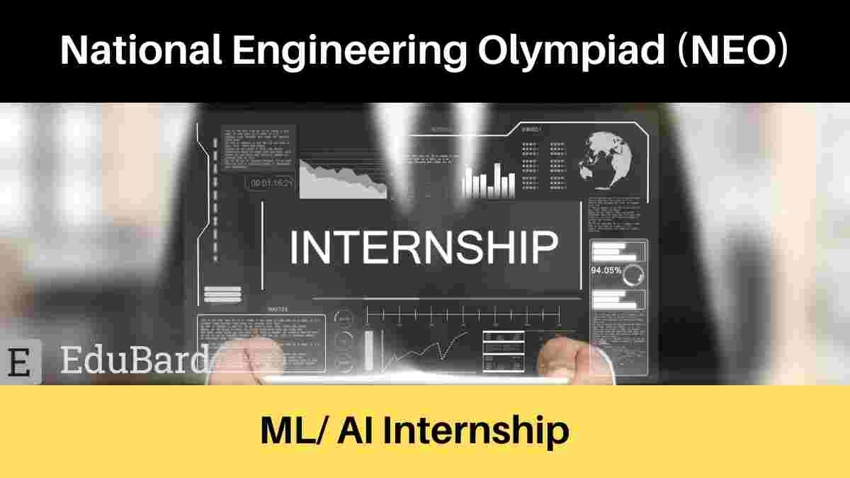 Machine Learning/Artificial intelligence internship at National Engineering Olympiad, Apply Now