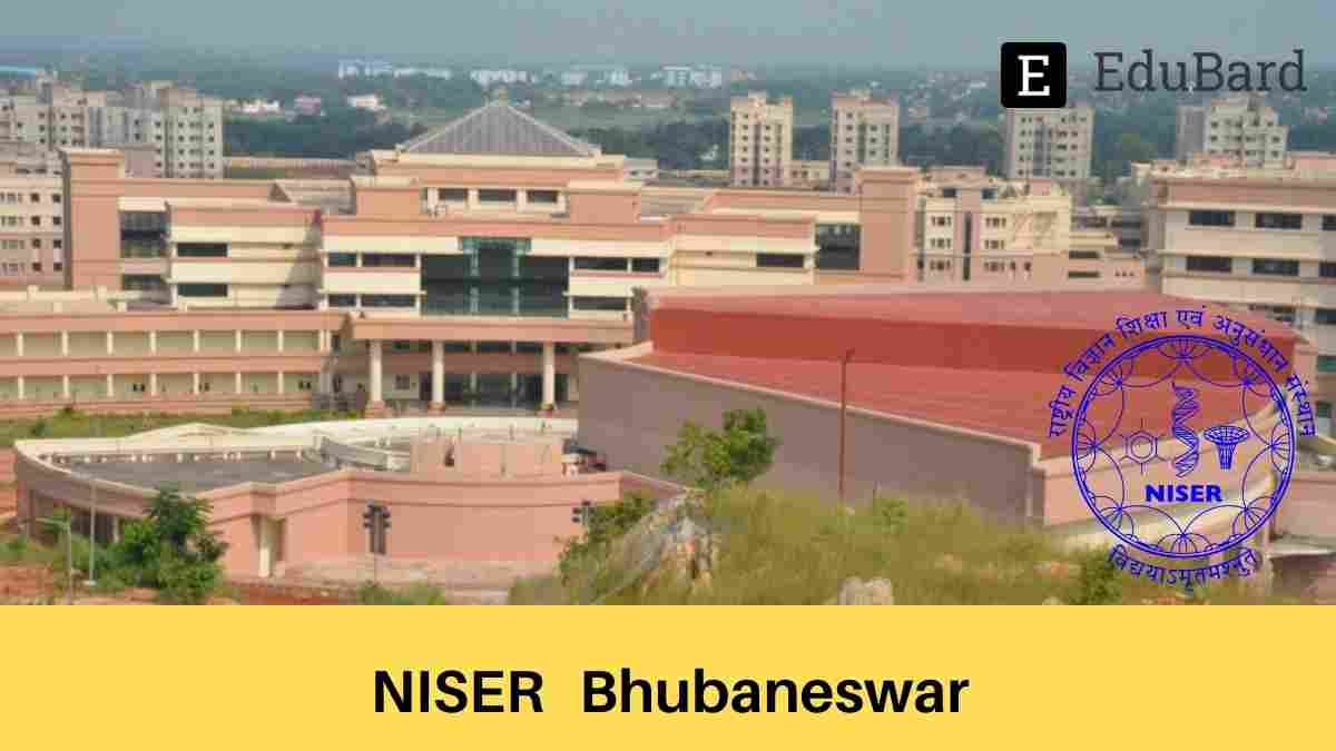 NISER Admission into Integrated Msc-PhD Program