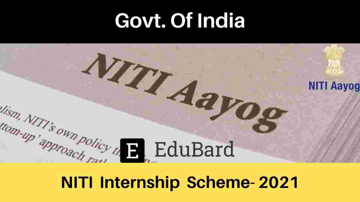 NITI Internship Scheme- Government Of India, Certification; Apply Now