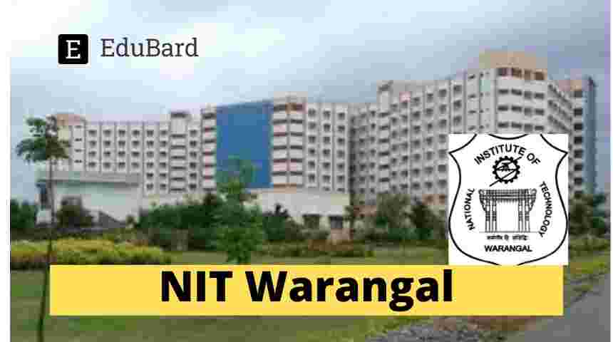 NIT Warangal Opening for JRF | 31,000/-  per month | Apply by 10th May 2021