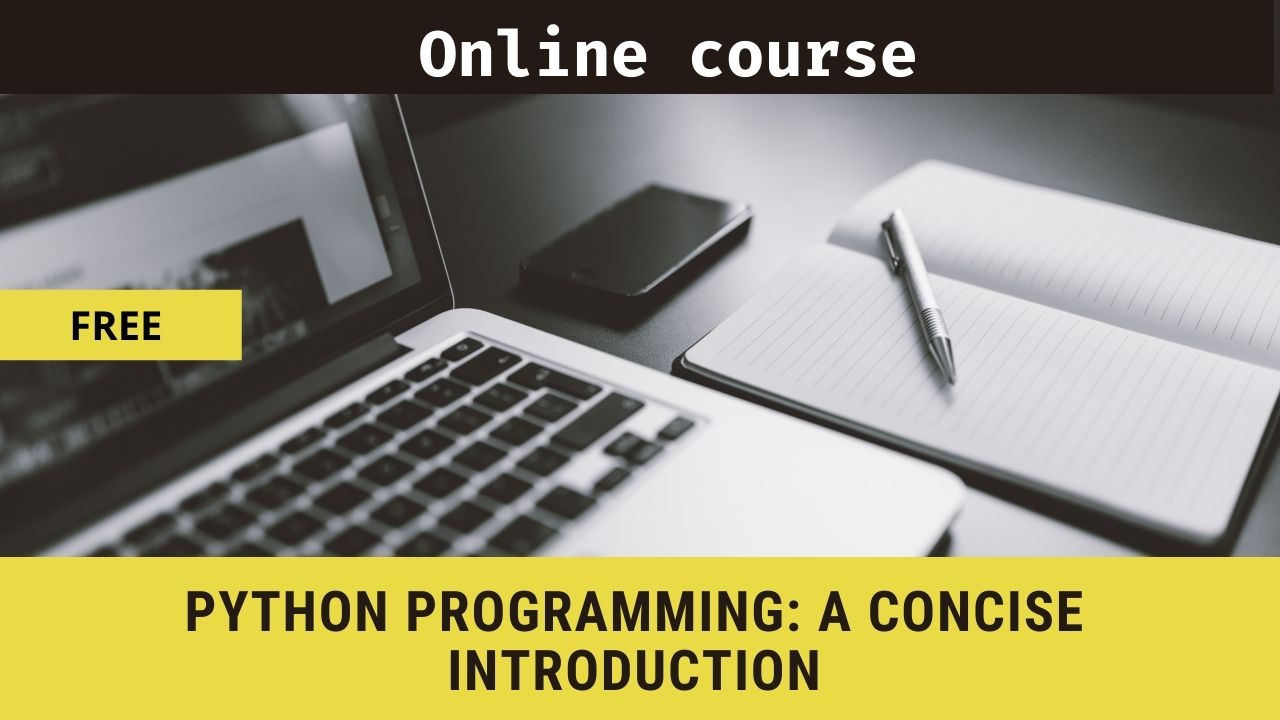 Python Programming: A Concise Introduction: Complete FREE