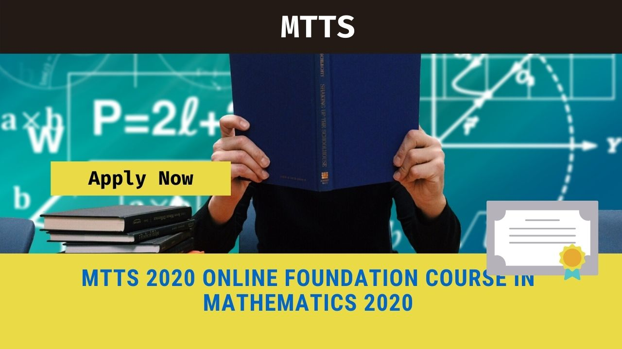 MTTS: Online Foundation Course in Mathematics 2020