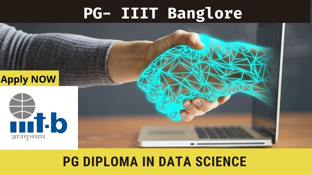 IIIT Bangalore online PG Diploma in Data Science
