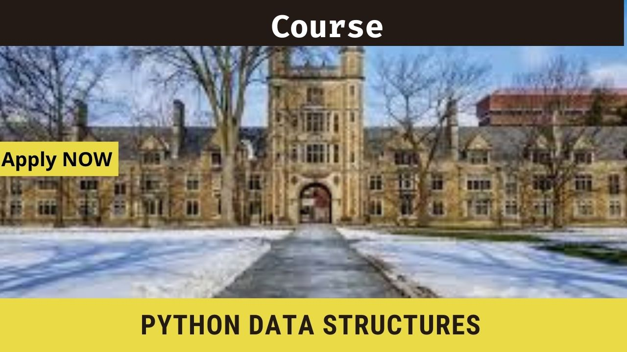 Python Data Structures- University of Michigan-Online Course, Enrol for FREE
