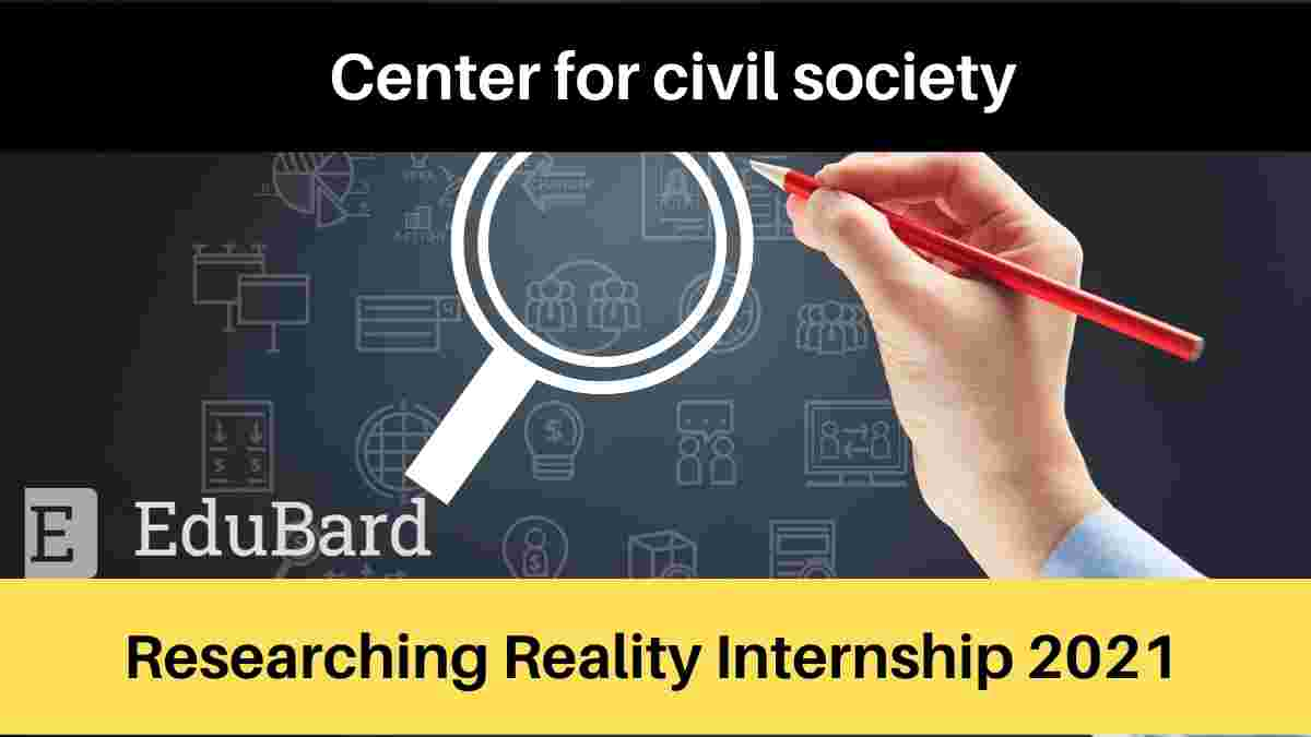 Researching Reality Summer Internship 2021 | Apply Now | Eligibility
