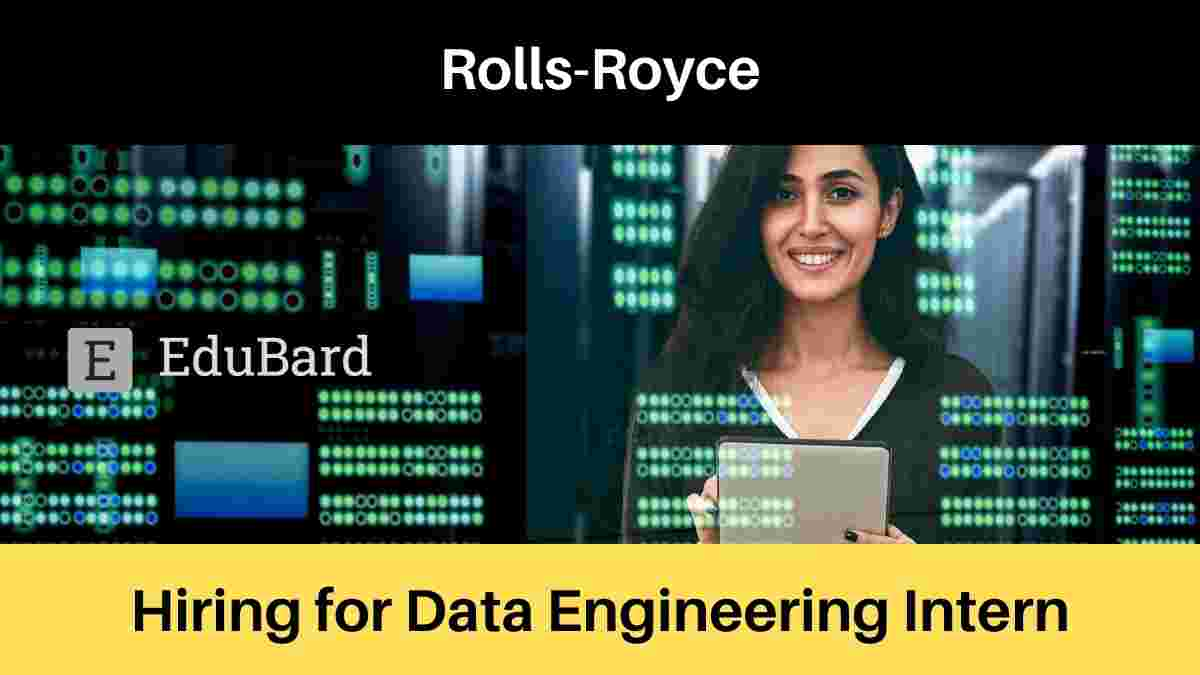Rolls-Royce is Hiring for Data Engineering Intern; Apply Now