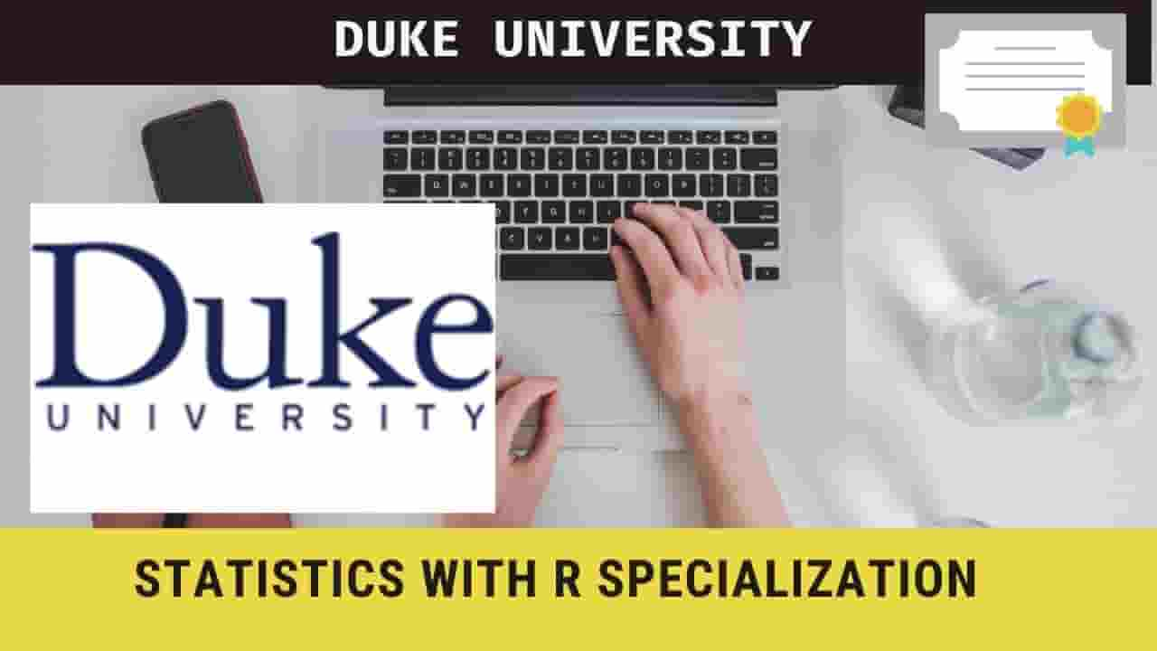 Statistics with R Specialization- Duke University online course, Enrol for FREE now