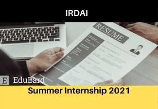 Summer Internship opportunity at IRDAI, Apply before 16th April 2021 | 15,000/- per month