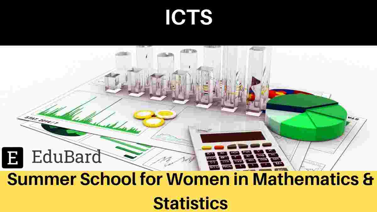 ICTS: Summer School for Women in Mathematics & Statistics (Online), Apply by May 24, 2021