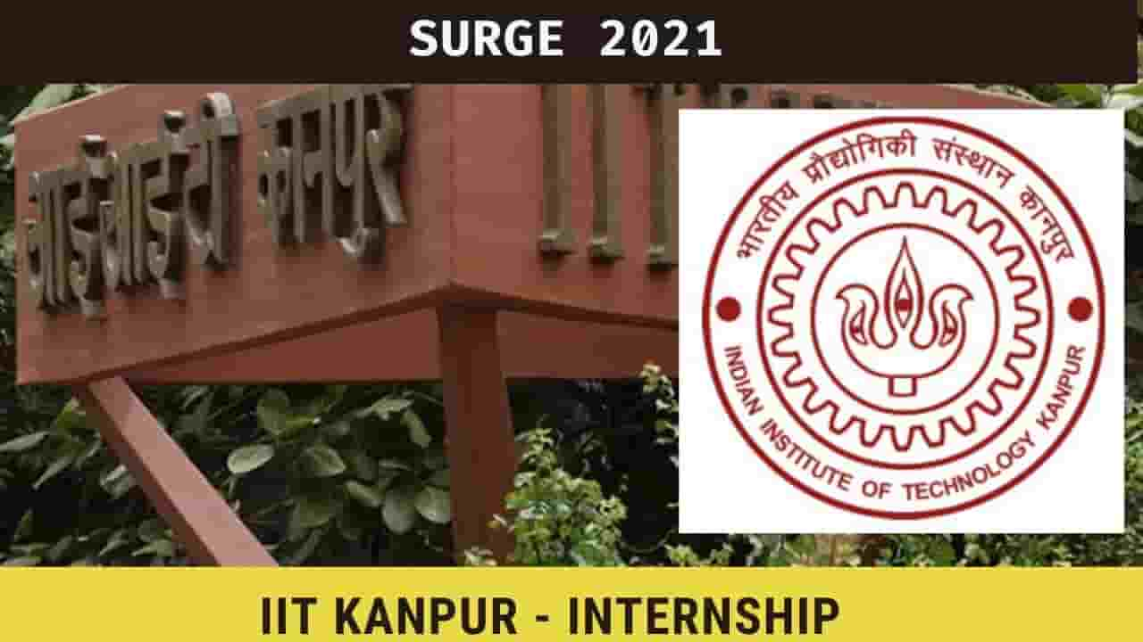 [INTERNSHIP] IIT Kanpur, SURGE Internship Program 2021, Stipend