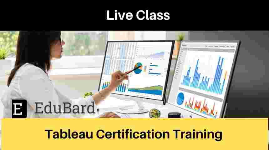 Tableau Certification Training | Live classes | Apply Now | Online