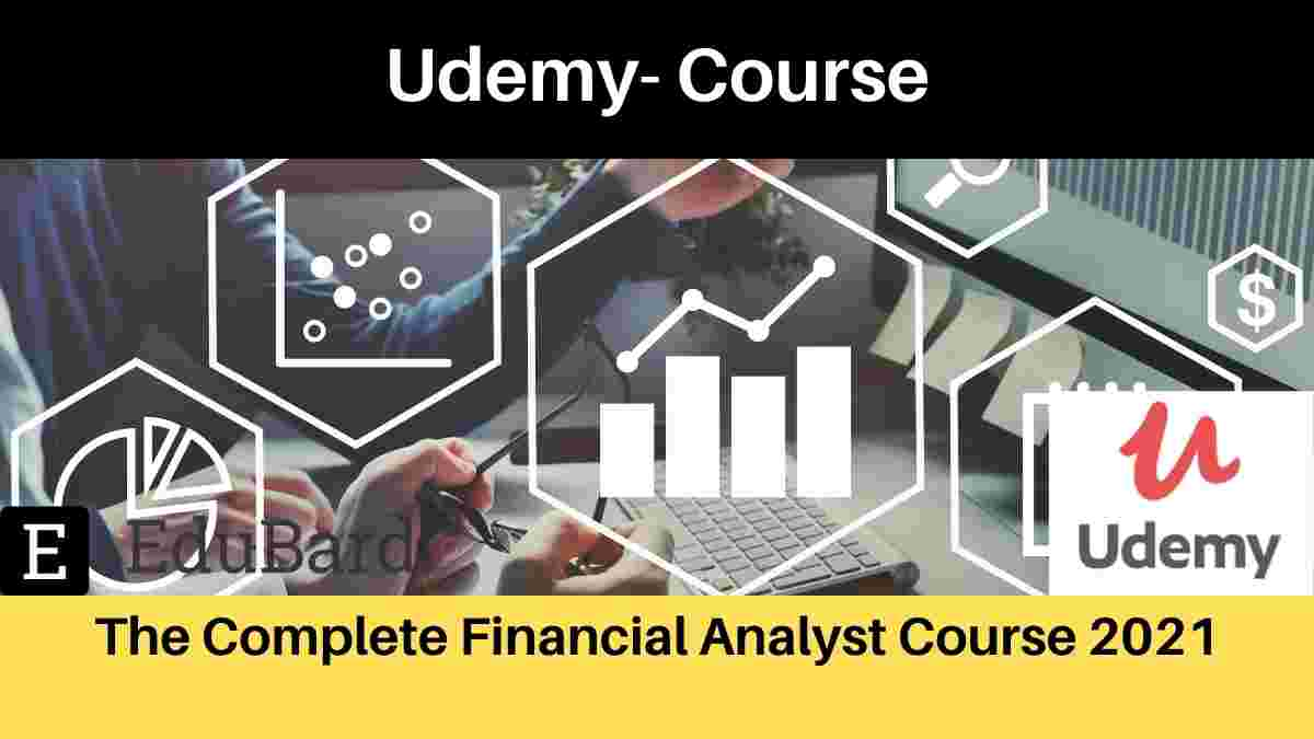 Udemy Offering- The Complete Financial Analyst Course 2021