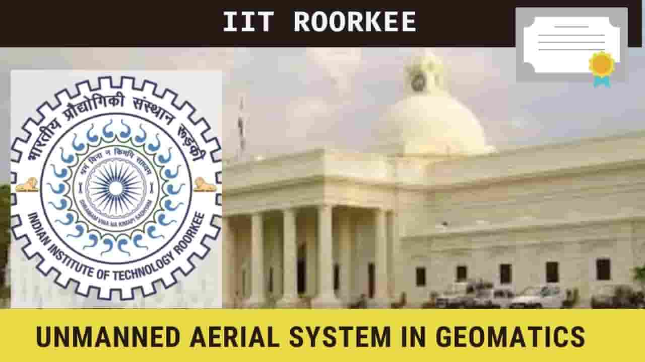 "IIT Roorkee International Conference on ""Unmanned Aerial System in Geomatics"""