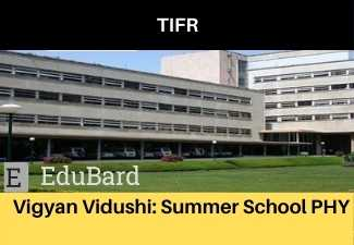 VIGYAN VIDUSHI Summer School in Physics for women students in first-year M. Sc.