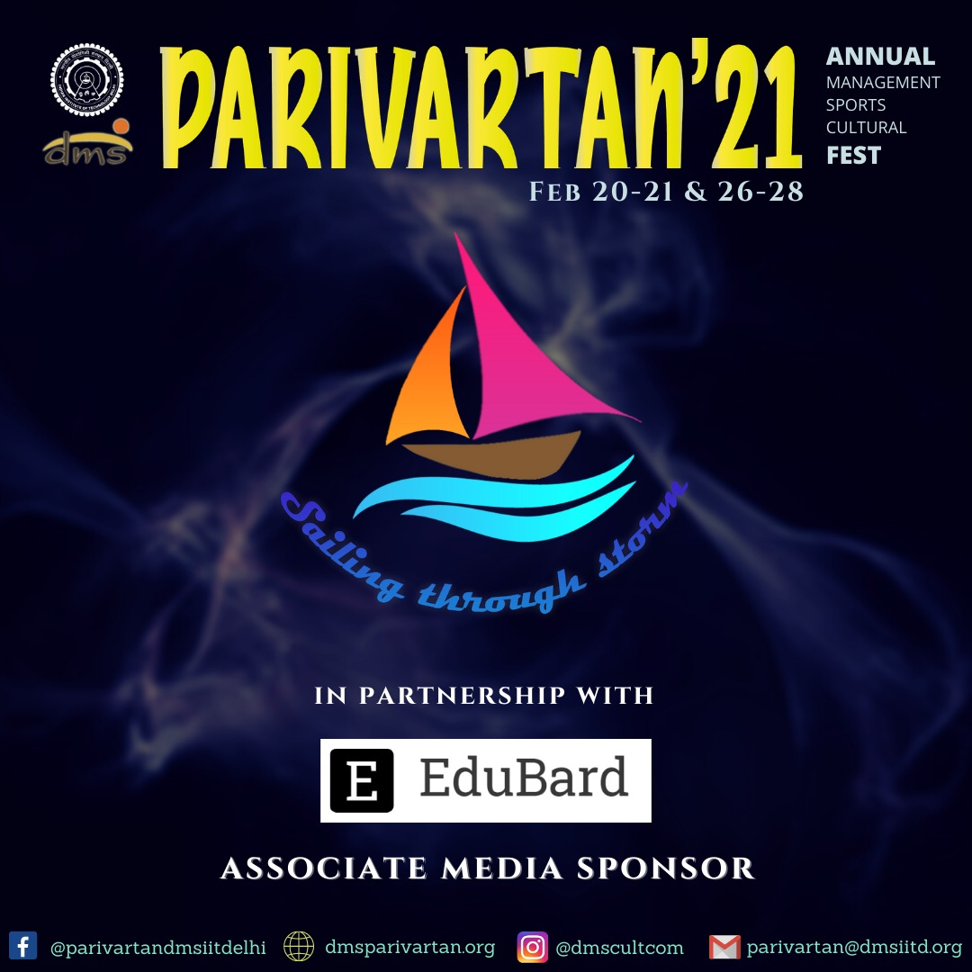 Parivartan'21 DMS IIT Delhi's annual management, cultural, and sports fest