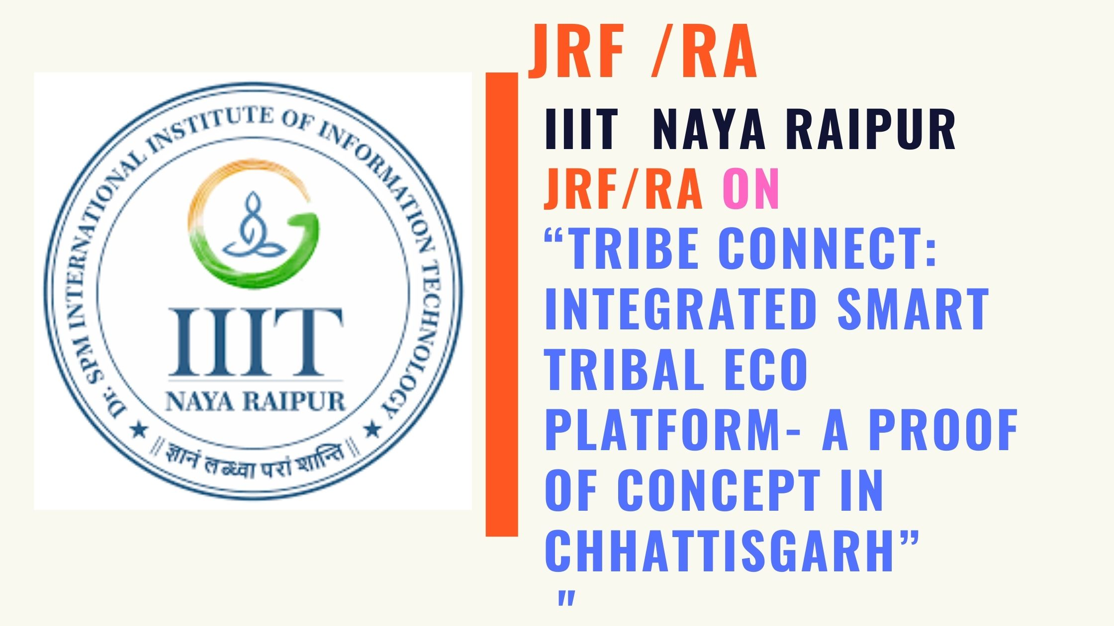 IIIT Nayaraipur JRF and RA Recruitment in Project