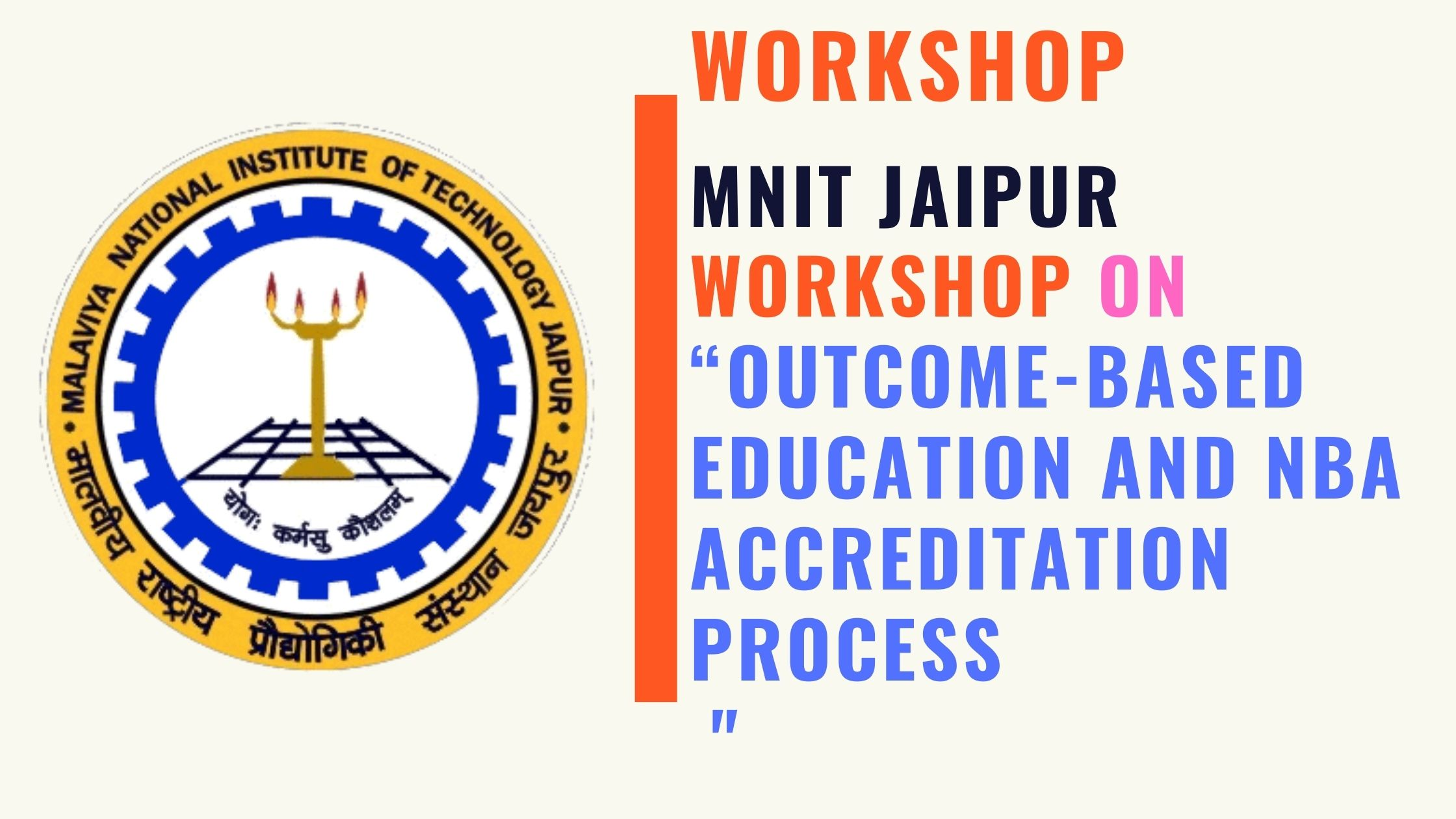 MNIT Jaipur Online workshop Outcome-Based Education and NBA Accreditation Process
