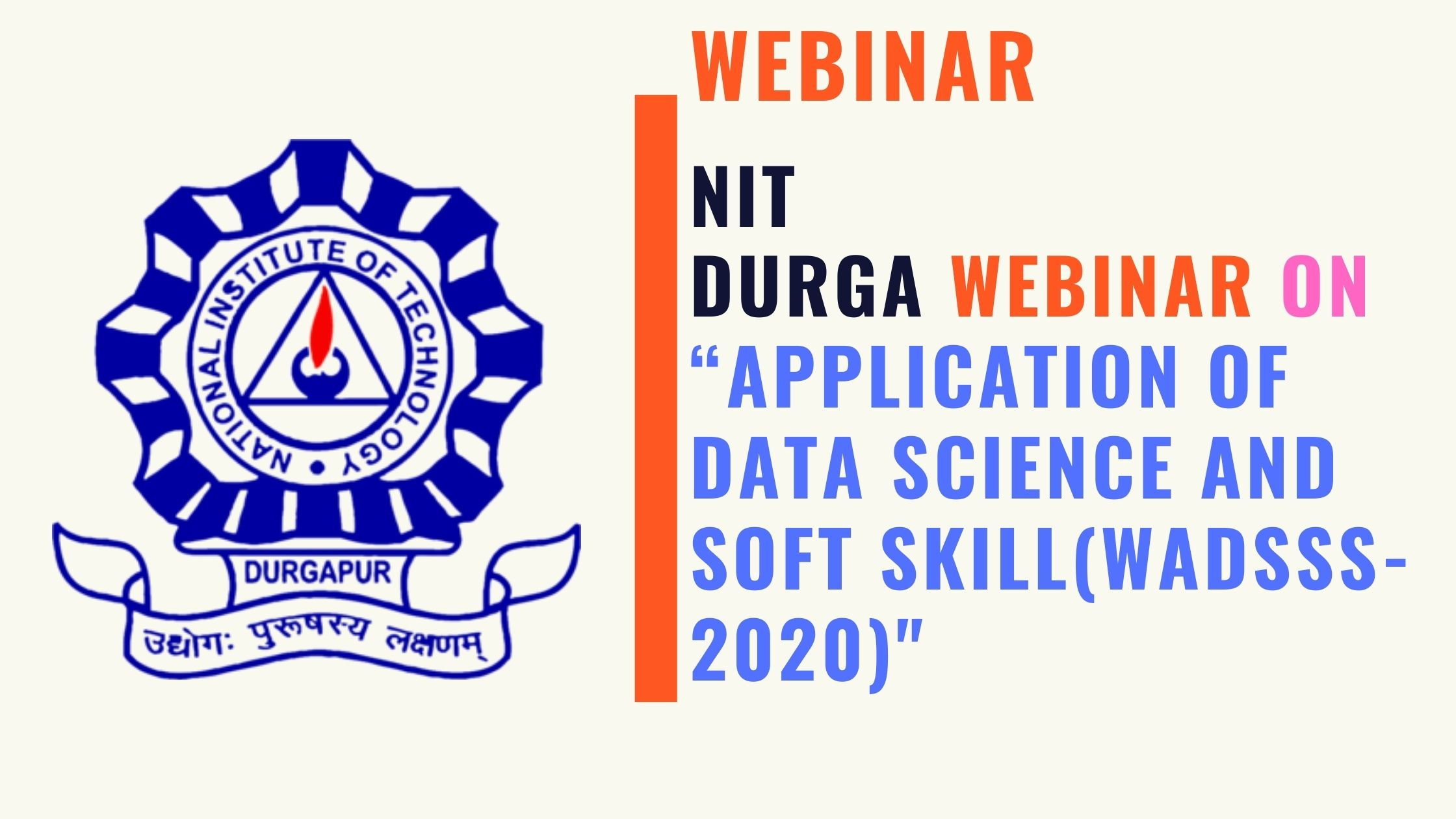 NIT Durgapur Webinar on Application of Data Science and Soft Skill