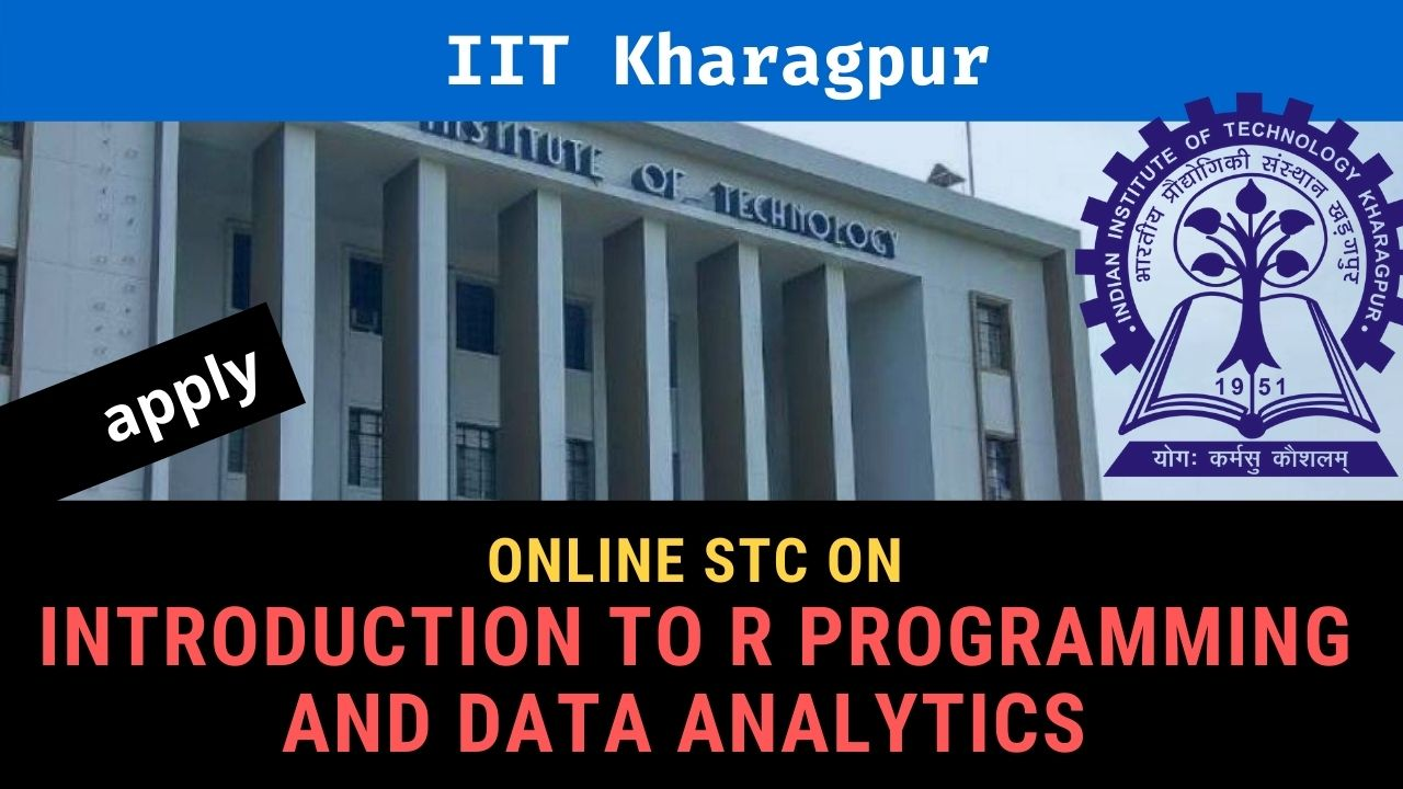 IIT Kharagpur online short course Introduction to R Programming and Data Analytics