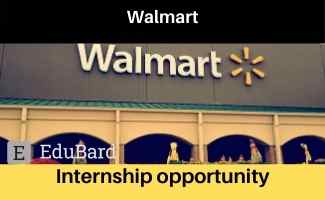Walmart Internship opportunity, Apply Now , 90,000 INR Stipend , Last Date