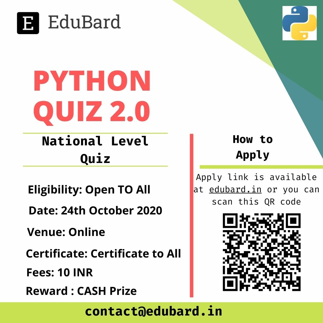 Python Quiz 2.0, National Level Quiz on Python Apply Now