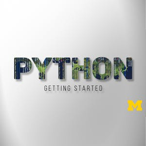 Programming for Everybody (Getting Started with Python) University of Michigan